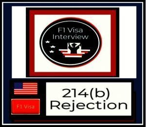 f1 visa 214 b rejection analysis