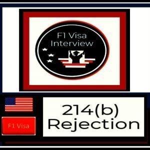 f1 visa 214 b rejection analysis