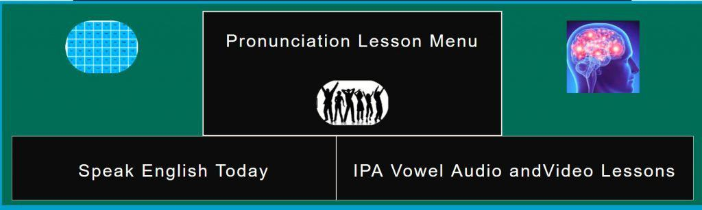 IPA Vowel Audio and Video Lesson Page menu pic