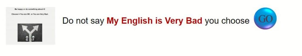 Do not say my English is vry bad you choose banner