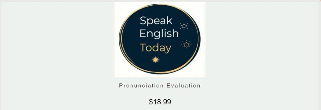 Speak English Today Buy Pronunciation Evaluation Link