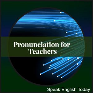 Pronunciation for Teachers