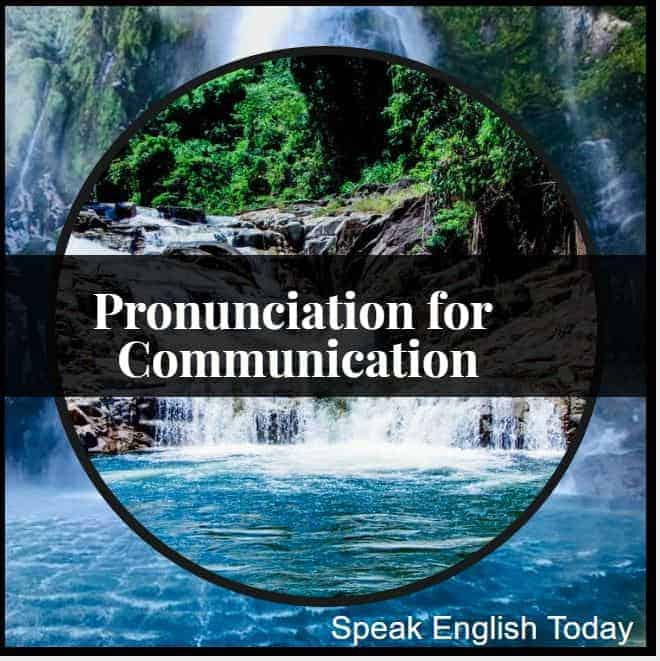 pronunciation for communication