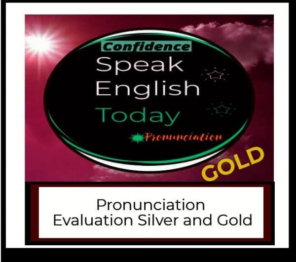 pronunciation evaluation gold