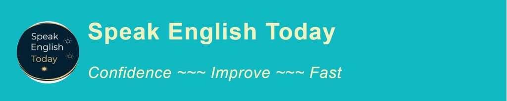speak English today confidence improve fast